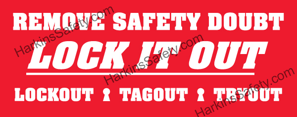 Remove Safety Doubt... Lock It Out (Poly Indoor Junior)