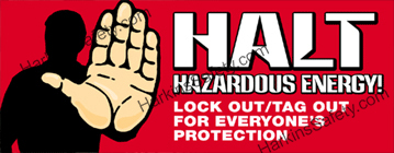 Halt Hazardous Energy! (Reinforced Vinyl Giant)
