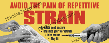 Avoid the Pain of Repetitive Strain (Poly Indoor Giant)