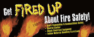 Get Fired Up About Safety! (Reinforced Vinyl Junior)