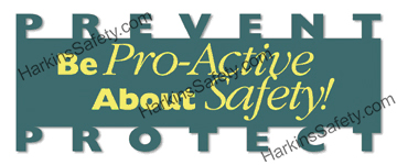 Be Pro-Active About Safety (Reinforced Vinyl Giant)