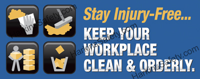 ...Keep Your Workplace Clean & Orderly (Reinforced Vinyl Giant)