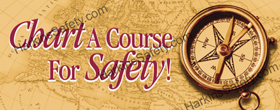 Chart A Course For Safety (Reinforced Vinyl Giant)