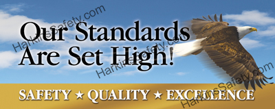 Our Standards Are Set High... (Reinforced Vinyl Giant)