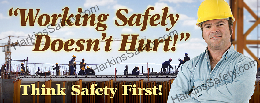 Working Safely Doesn't Hurt (Reinforced Vinyl Giant)