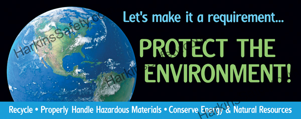 ...Protect the Environment! (Reinforced Vinyl Giant)