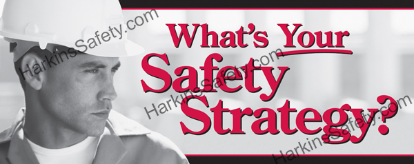 What's Your Safety Strategy? (Poly Indoor Giant)