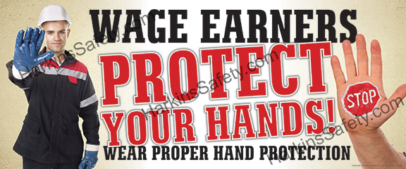Wage Earners..Protect Your Hands ! (Reinforced Vinyl Junior)