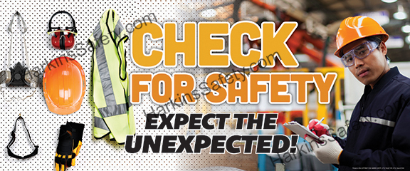 Check For Safety.. Expect The Unexpected (Reinforced Vinyl Giant)