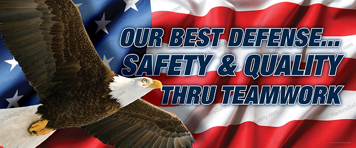 Our Best Defense....Safety & Quality Thru Teamwork (Reinforced Vinyl Junior)