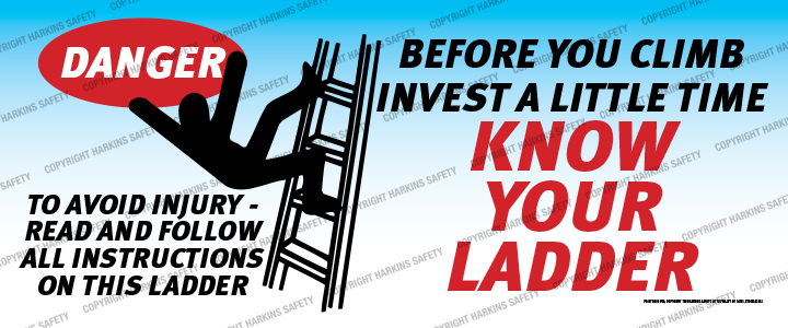 2361 WM Ladder - Before You Climb... Know Your Ladder  (Reinforced Vinyl Giant Banner)  2361