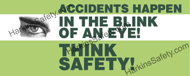 Accidents Happen In The Blink - Spanish (black/white printed eye) (Poly Indoor Giant)