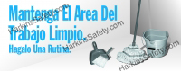 Mantenga El Area ... (Spanish) Keep Work Areas Clean (Reinforced Vinyl Junior)