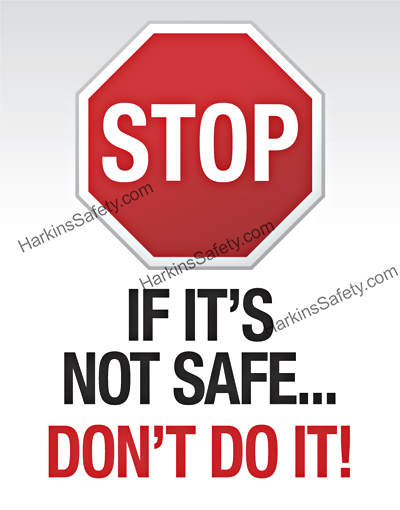 Stop If It's Not Safe…