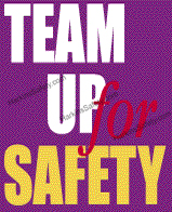 Team Up For Safety