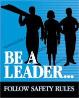 Be A Leader...Follow Rules