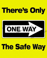 There's Only One Way…
