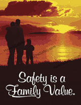 Safety Is A Family Value