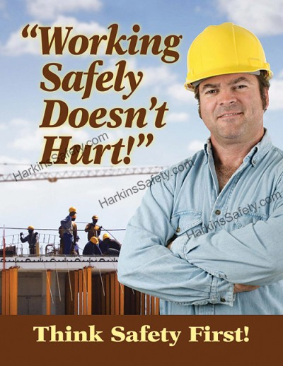 Working Safely Doesn't Hurt