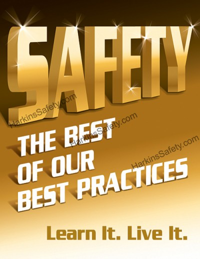 Safety The Best of Our Best Practices...