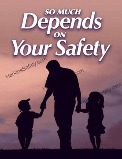 So Much Depends On Your Safety