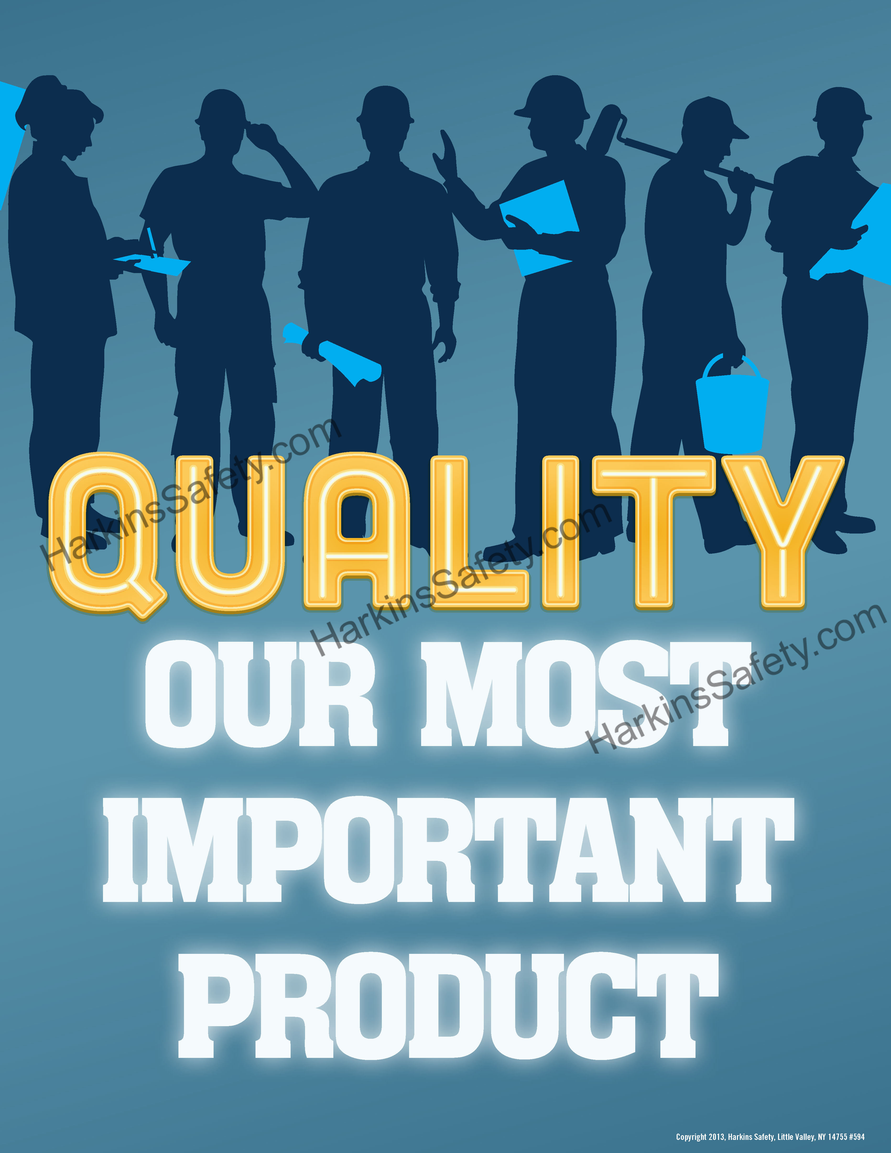 """""""Quality Our Most Important Product"""""""