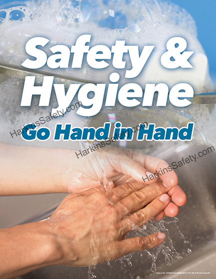 Safety & Hygiene Go Hand In Hand Poster
