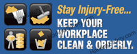 ...Keep Your Workplace Clean & Orderly