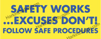 Safety Works/Excuses Don't
