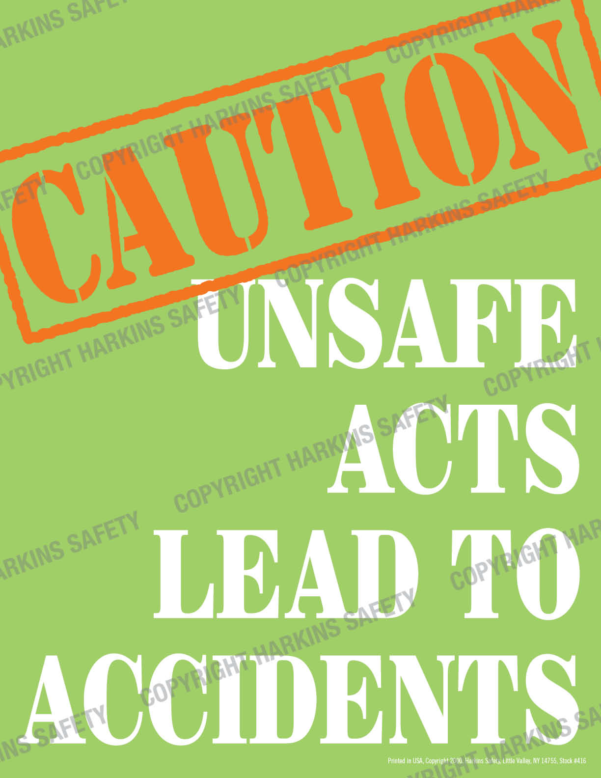 Caution Unsafe Acts Lead To Accidents (Poster)