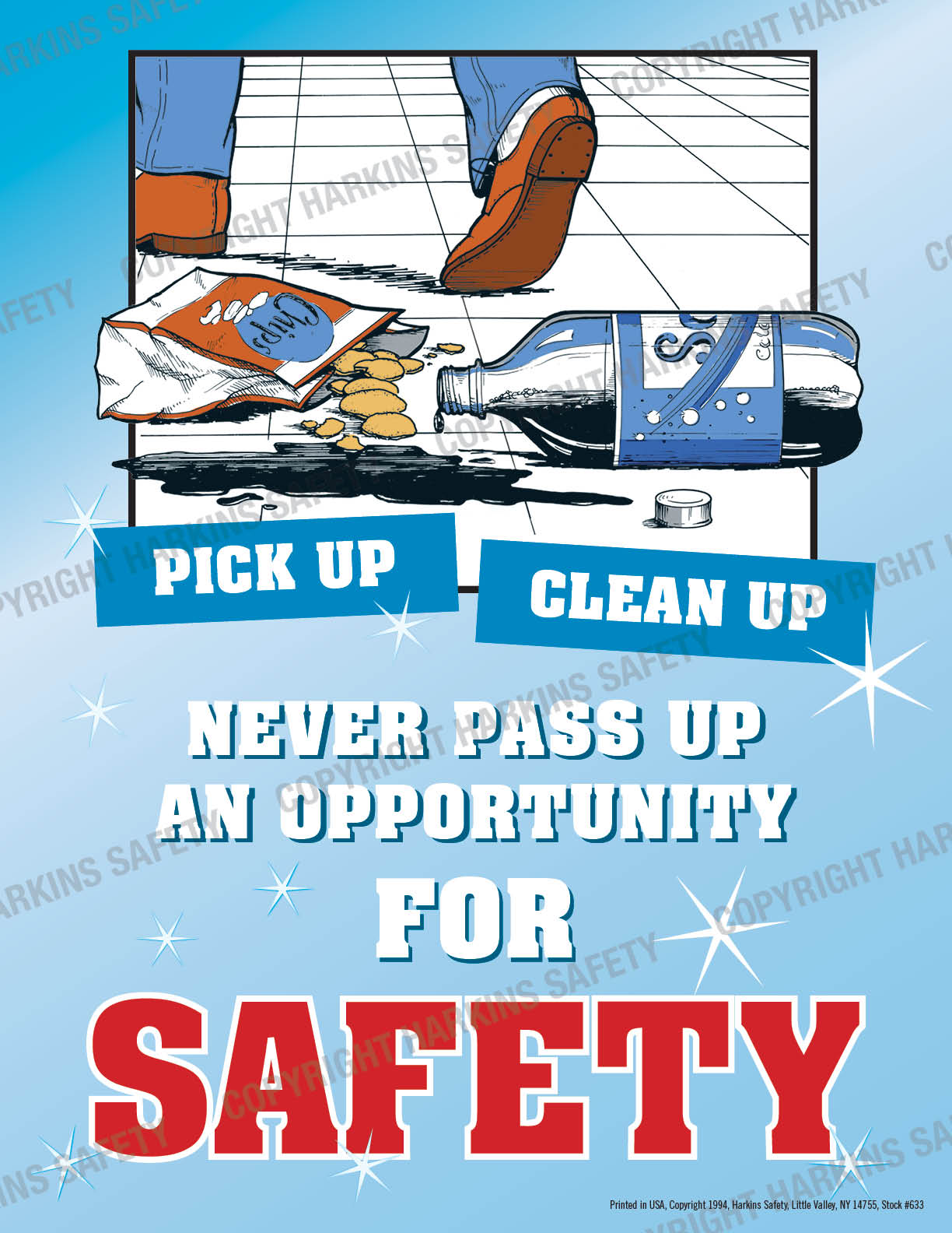 Never Pass Up An Opportunity For Safety (Poster)